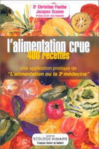 "application pratique de ""L'alimentation ou la 3e médecine"""